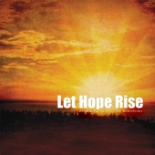 Let Hope Rise