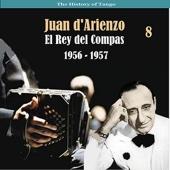 The History of Tango / El Rey del Compas / Recordings 1956 - 1957, Vol. 8