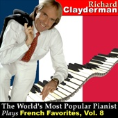 The World's Most Popular Pianist Plays French Favorites, Vol. 8