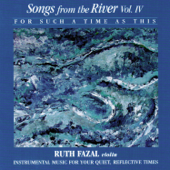 Songs From The River Vol. 4
