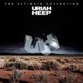 Uriah Heep: The Ultimate Collection