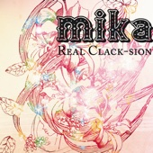 Real Clack-sion - Mika