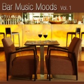 Bar Music Moods, Vol. 1
