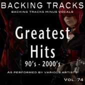 Greatest Hits 90's - 2000's Vol 74 (Backing Tracks)