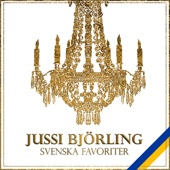Jussi Björling - Svenska Favoriter