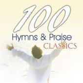100 Hymns and Praise Classics - The Joslin Grove Choral Society