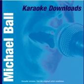 Karaoke Downloads - Michael Ball