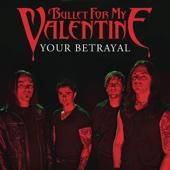 Your Betrayal [Digital 45] cover art