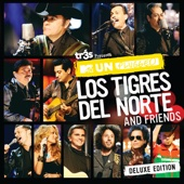 Tr3s Presents MTV Unplugged: Los Tigres del Norte and Friends (Deluxe Edition)