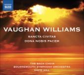 Vaughan Williams: Dona Nobis Pacem - Sancta Civitas