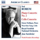 Rorem: Piano Concerto No. 2 - Cello Concerto | Wen-Sinn Yang, José Serebrier, Simon Mulligan