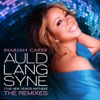 Auld Lang Syne (The New Year's Anthem) [The Remixes]