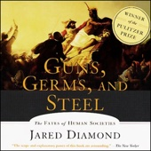 Guns, Germs, and Steel: The Fates of Human Societies - Jared Diamond Cover Art