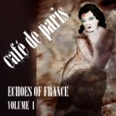 Café de Paris - Echoes of France, Vol. 1