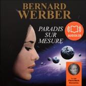 Paradis sur mesure - Bernard Werber