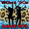 80s & '90s Dance Hits (Re-Recorded Versions)