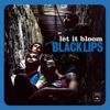Black Lips - Let It Bloom