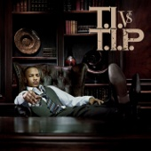 Watch What You Say to Me (feat. Jay-Z) - T.I.