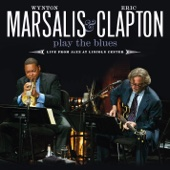 Wynton Marsalis & Eric Clapton Play the Blues (Live from Jazz At Lincoln Center) cover art