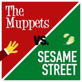 The Muppets vs. Sesame Street