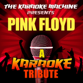 The Karaoke Machine Presents - Pink Floyd