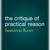 The Critique of Practical Reason (Unabridged) - Immanuel Kant Cover Art