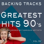 Greatest Hits 90's Vol 52 (Backing Tracks)