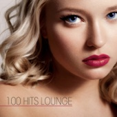 100 Hits Lounge - Various Artists