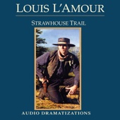 Strawhouse Trail (Dramatized) (Unabridged) - Louis L'Amour Cover Art