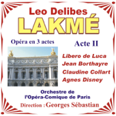 Lakmé - Opéra En 3 Actes De Leo Delibes - Acte II