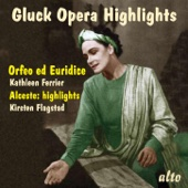 Gluck Opera Highlights - Orfeo Ed Euridice (Abridged) & Alceste (Selections)