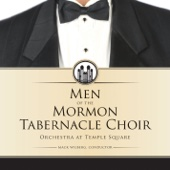 Mormon Tabernacle Choir - Men of the Mormon Tabernacle Choir  artwork