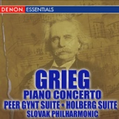 Grieg: Piano Concerto - Peer Gynt - Holberg Suite