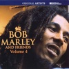 Bob Marley And Friends Volume 4