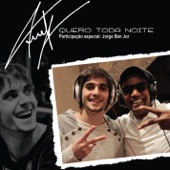 Quero Toda Noite (feat. Jorge Ben Jor) - Fiuk