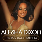 Alesha Dixon - The Boy Does Nothing artwork