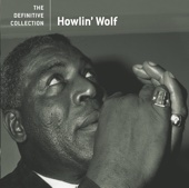 The Definitive Collection: Howlin' Wolf