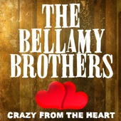 Lovers Live Longer (Rerecorded) - The Bellamy Brothers