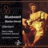 Offenbach: Bluebeard (Barbe-bleue)