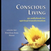 Conscious Living, Vol. 2 (Freedom from Stress)