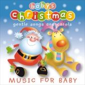 Baby's Christmas - Gentle Songs and Carols