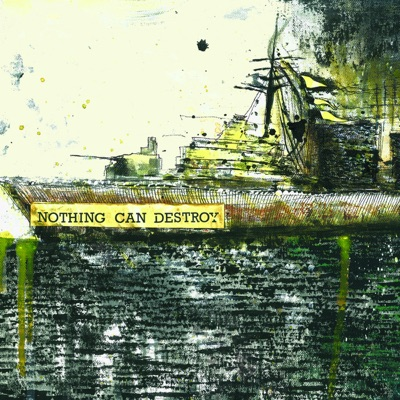 Nothing Can Destroy