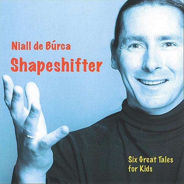 Shapeshifter by Niall de Burca