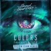 Colors (feat. Tatu) [Yellow Claw Remix]