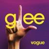 Vogue (Glee Cast Version) - Single, Glee Cast