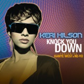 Knock You Down (feat. Kanye West & Ne-Yo) - Single
