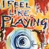 I Feel Like Playing (Digital Bonus Version), Ron Wood