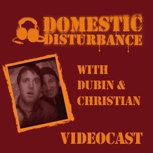 Domestic Disturbance Radio's Videocast
