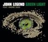 John Legend - Green Light (feat. André 3000)