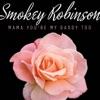 Mama You're My Daddy Too - Single, Smokey Robinson